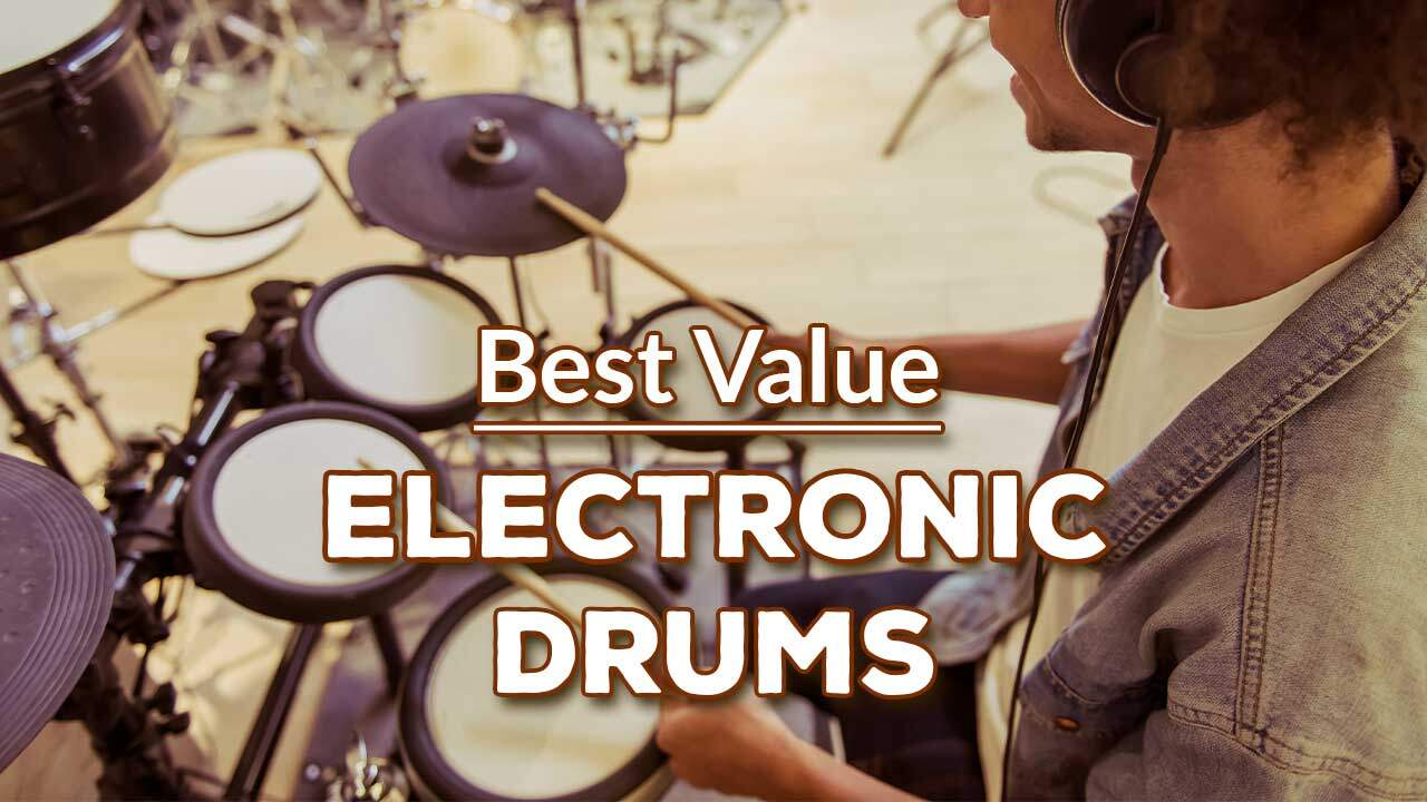 Best Value Electronic Drums