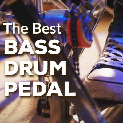 Best Bass Drum Pedal
