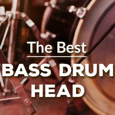 The Best Bass Drum Head