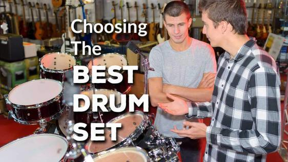 How to Choose the Best Drum Set